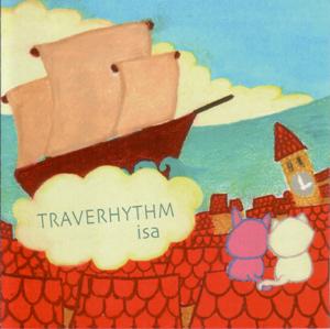 CD「TRAVERHYTHM」全7曲 1,500円(Pardal Records)
